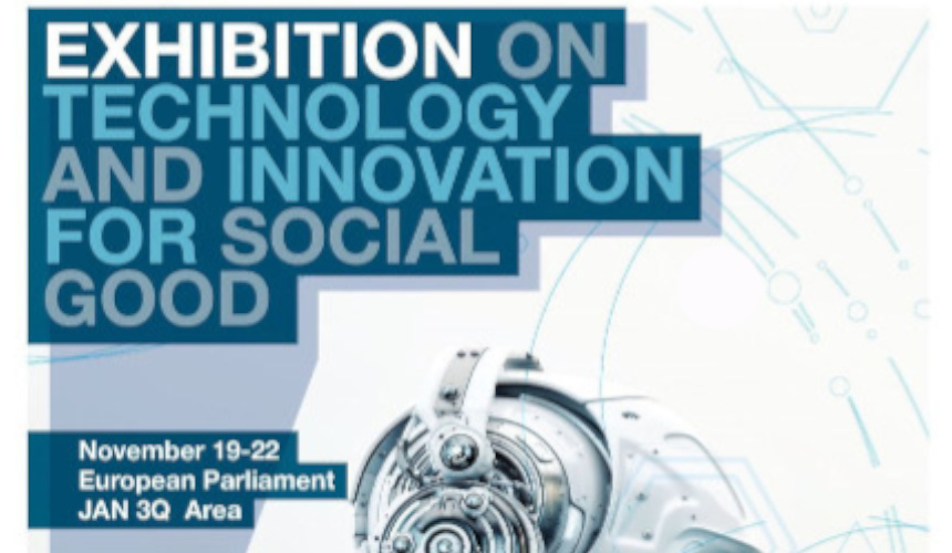 Exhibition on Technology and Innovation for Social Good European Parliament 2019